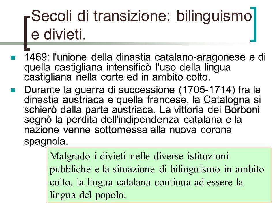 Secoli di transizione: bilinguismo e divieti.