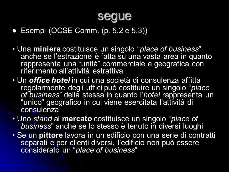 segue Esempi (OCSE Comm. (p. 5.2 e 5.3))