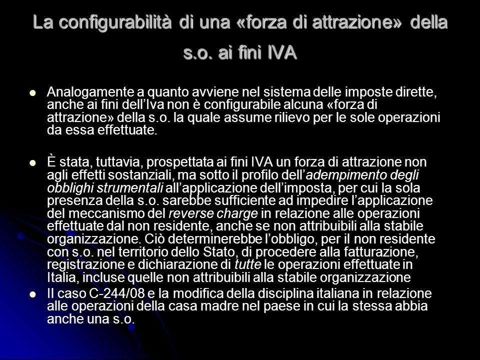La configurabilità di una «forza di attrazione» della s.o. ai fini IVA