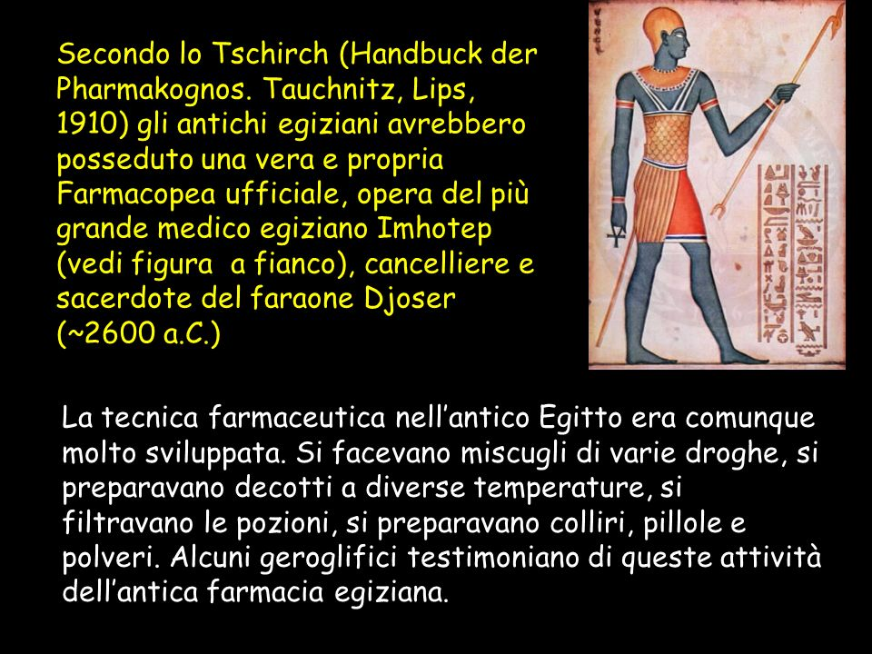 Secondo lo Tschirch (Handbuck der Pharmakognos