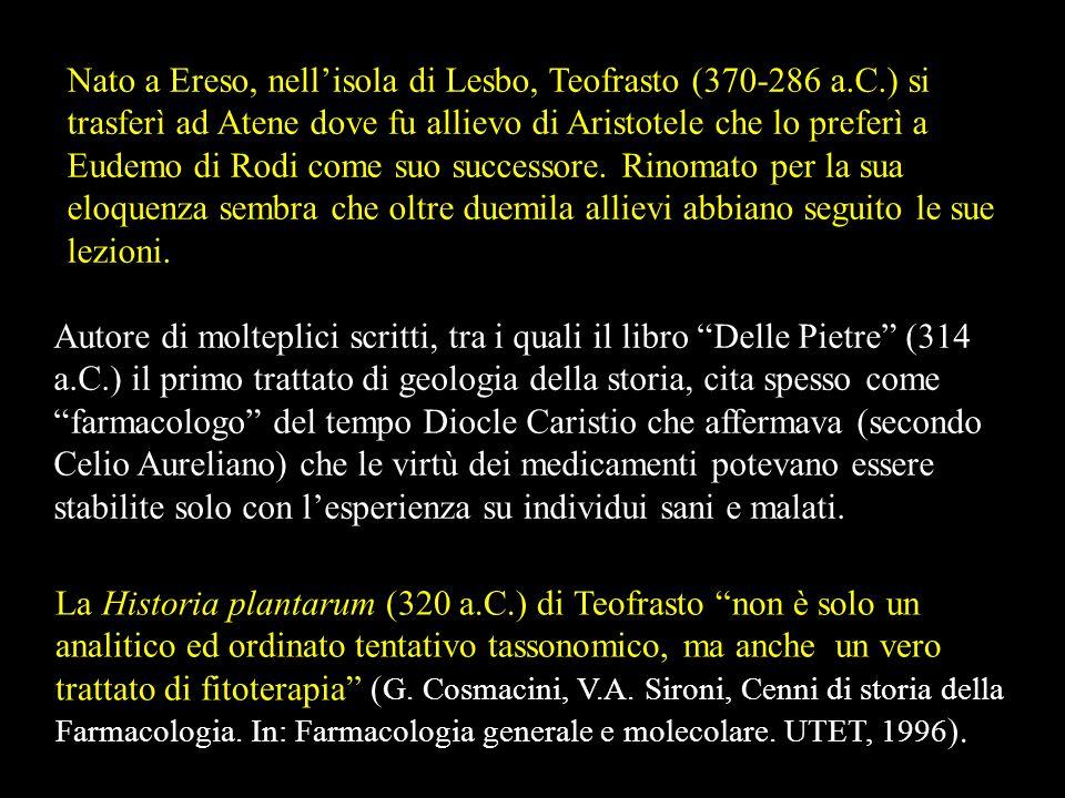 Nato a Ereso, nell'isola di Lesbo, Teofrasto (370-286 a. C