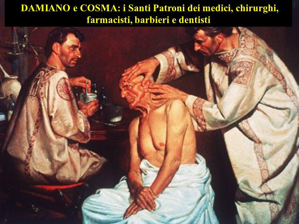 DAMIANO e COSMA: i Santi Patroni dei medici, chirurghi, farmacisti, barbieri e dentisti