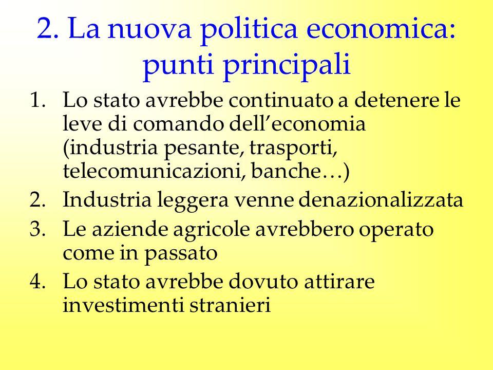 2. La nuova politica economica: punti principali