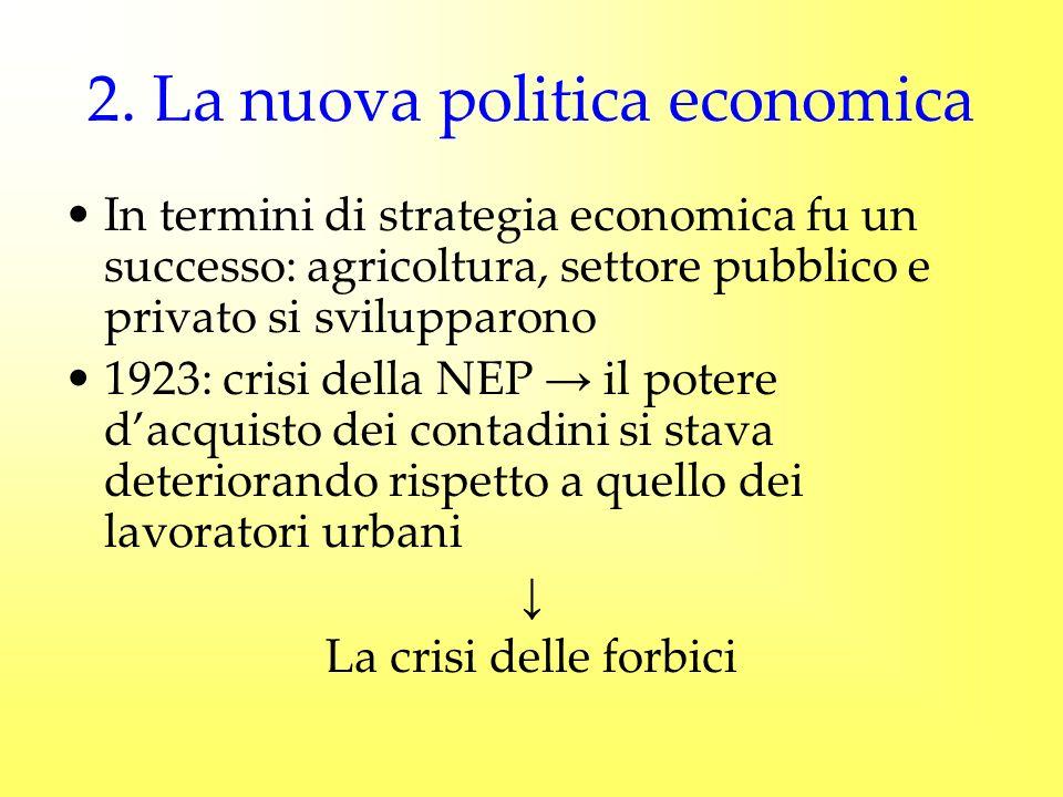 2. La nuova politica economica