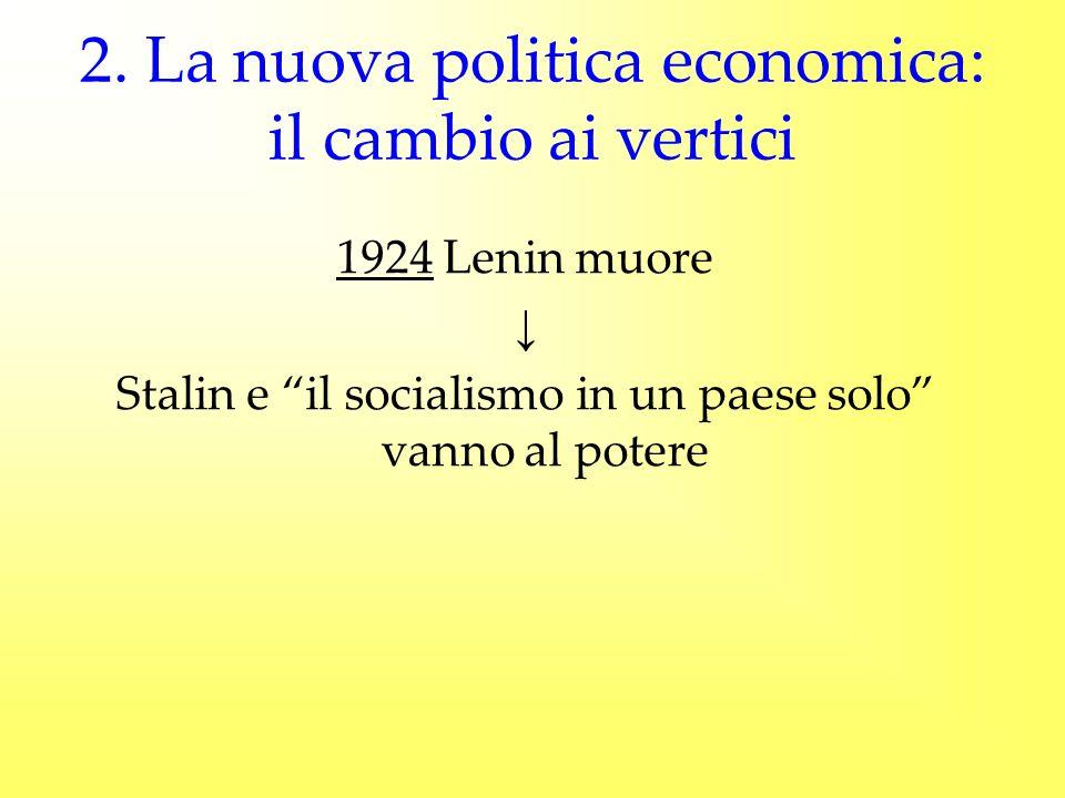 2. La nuova politica economica: il cambio ai vertici