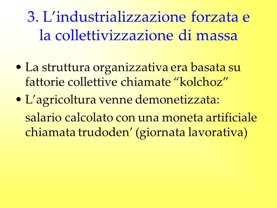 3. L'industrializzazione forzata e la collettivizzazione di massa