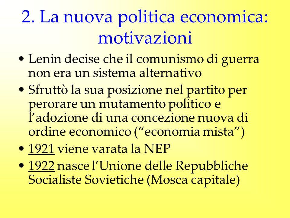 2. La nuova politica economica: motivazioni