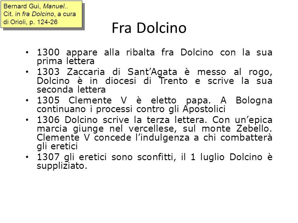 Bernard Gui, Manuel.. Cit. in fra Dolcino, a cura di Orioli, p. 124-26