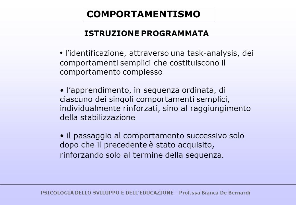 COMPORTAMENTISMO ISTRUZIONE PROGRAMMATA.
