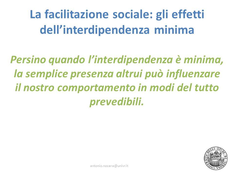 La facilitazione sociale: gli effetti dell'interdipendenza minima