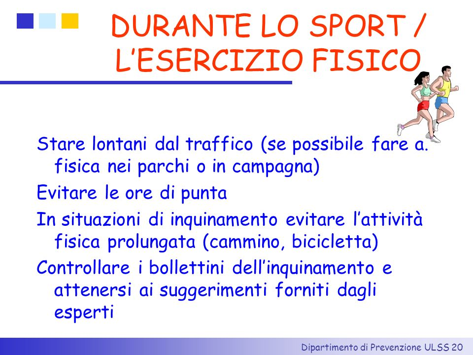 DURANTE LO SPORT / L'ESERCIZIO FISICO
