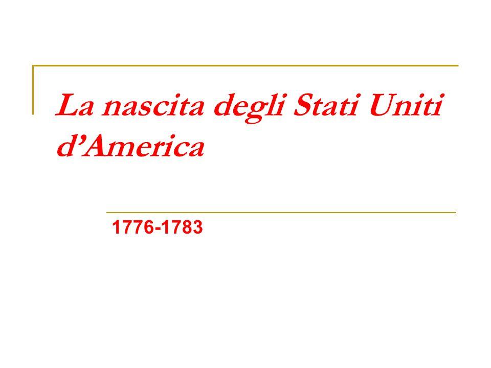 La nascita degli Stati Uniti d'America
