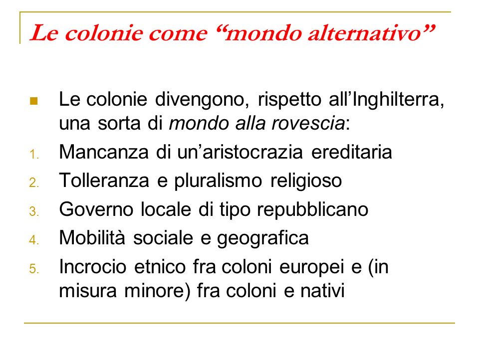 Le colonie come mondo alternativo