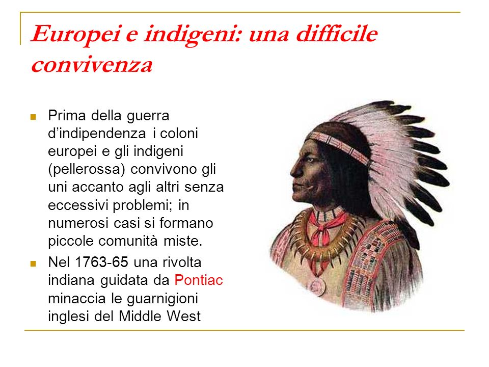 Europei e indigeni: una difficile convivenza