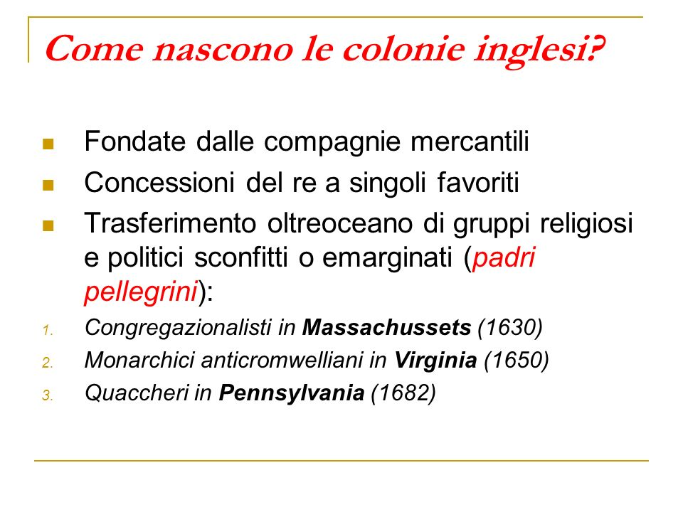 Come nascono le colonie inglesi