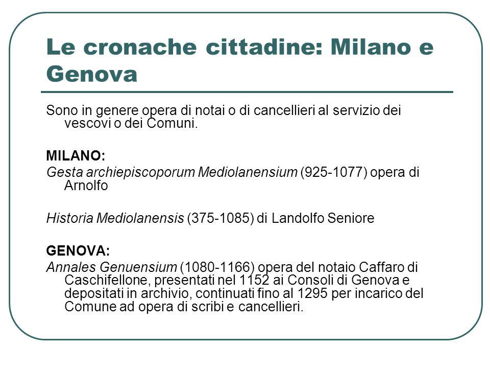 Le cronache cittadine: Milano e Genova