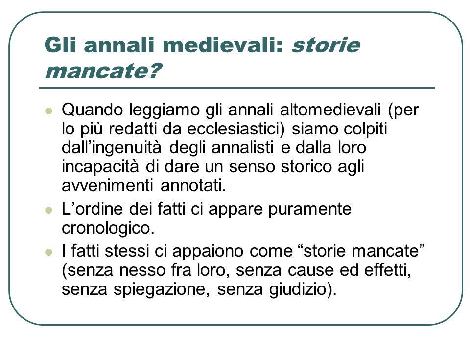 Gli annali medievali: storie mancate