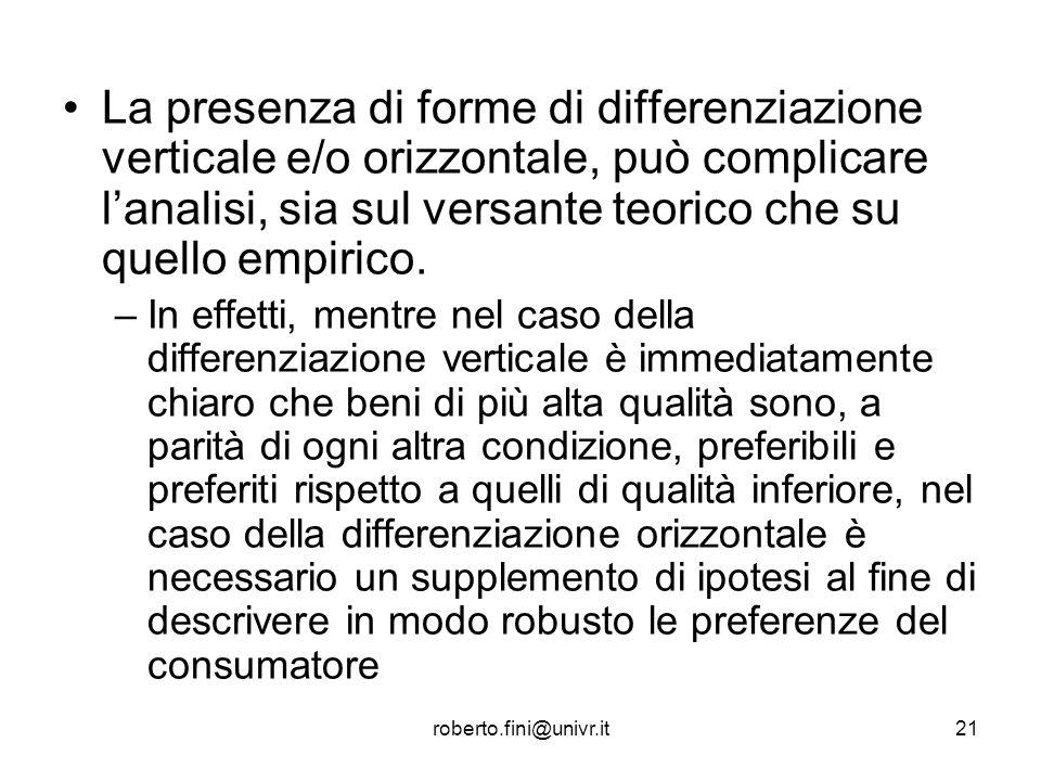 La presenza di forme di differenziazione verticale e/o orizzontale, può complicare l'analisi, sia sul versante teorico che su quello empirico.