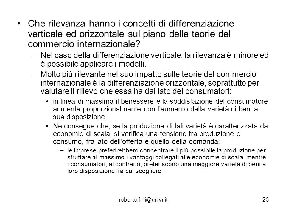 Che rilevanza hanno i concetti di differenziazione verticale ed orizzontale sul piano delle teorie del commercio internazionale
