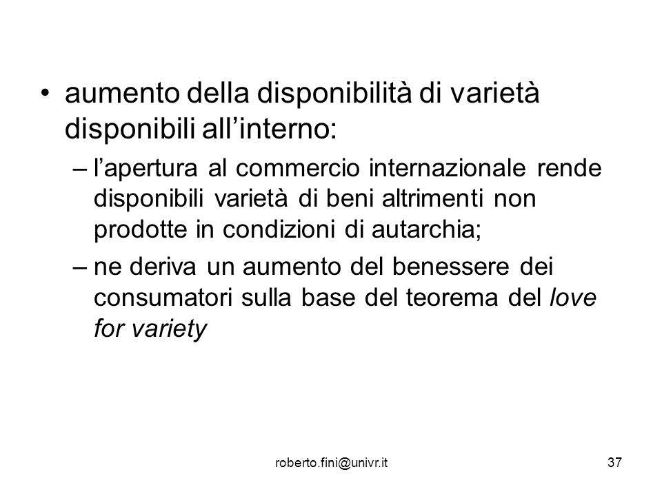 aumento della disponibilità di varietà disponibili all'interno: