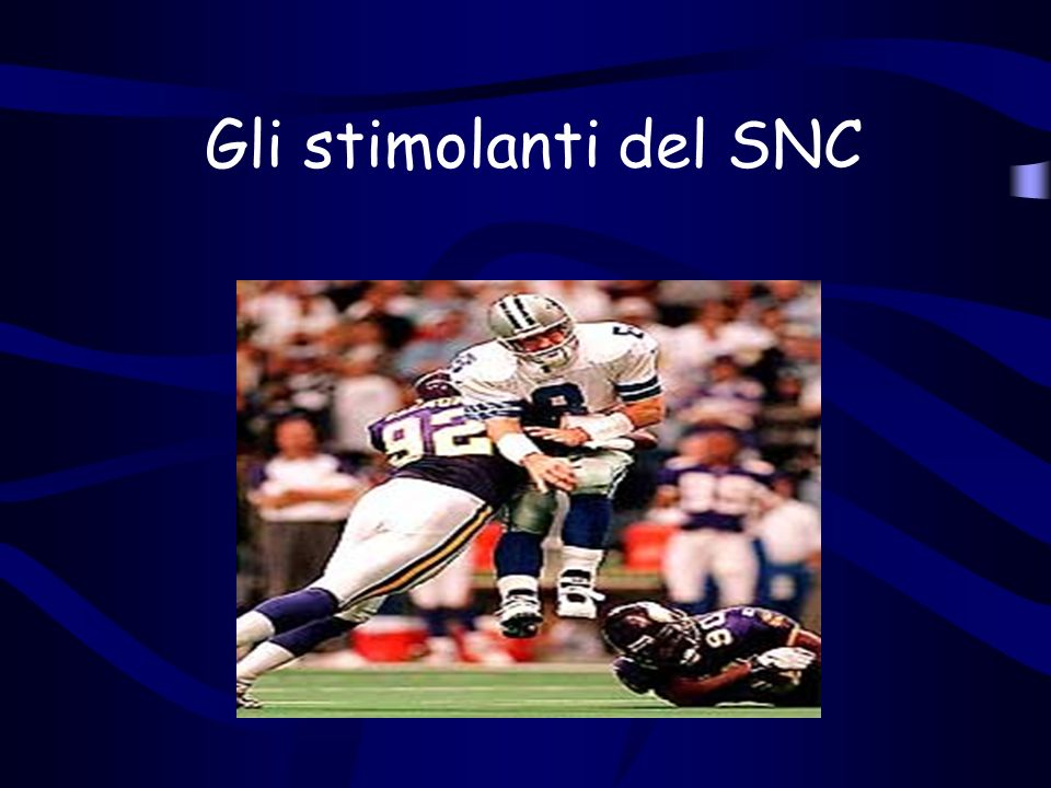 Gli stimolanti del SNC