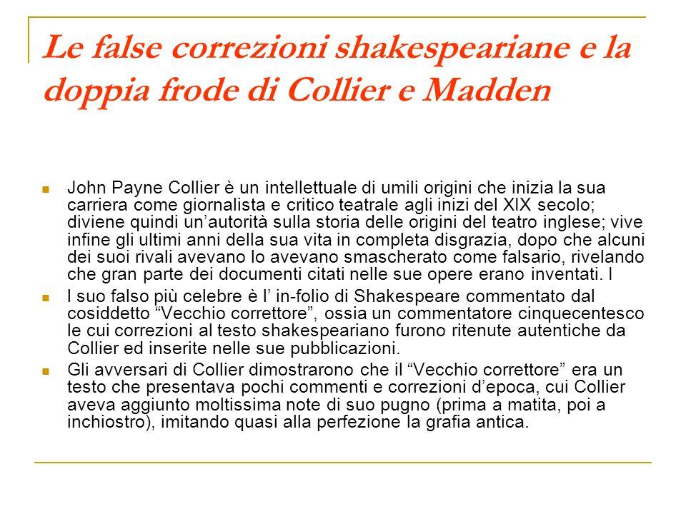 Le false correzioni shakespeariane e la doppia frode di Collier e Madden