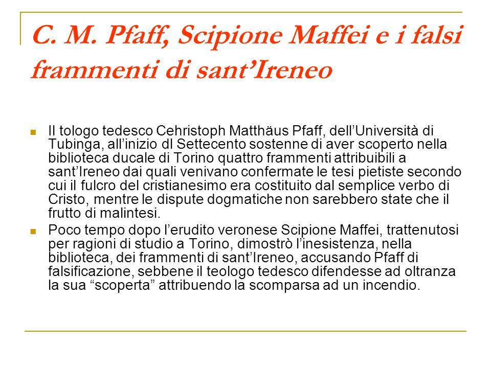 C. M. Pfaff, Scipione Maffei e i falsi frammenti di sant'Ireneo