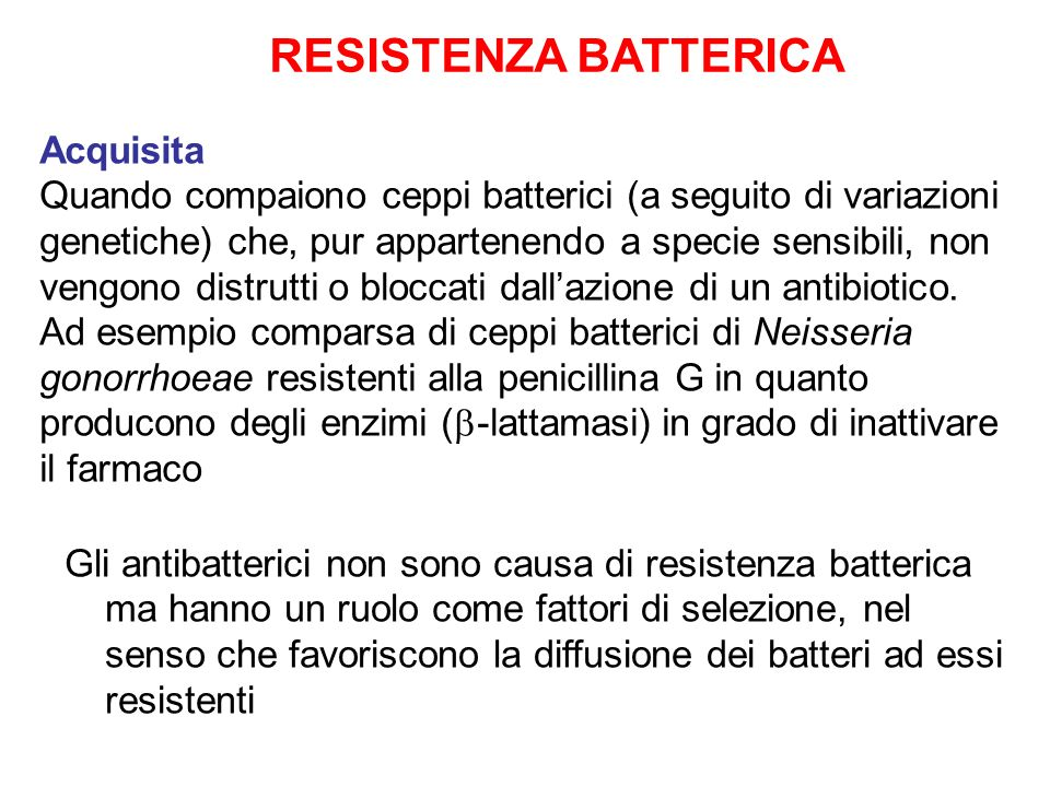 RESISTENZA BATTERICA Acquisita