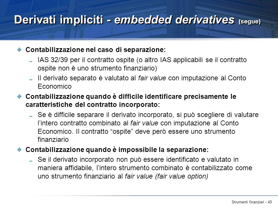 Derivati impliciti - embedded derivatives (segue)