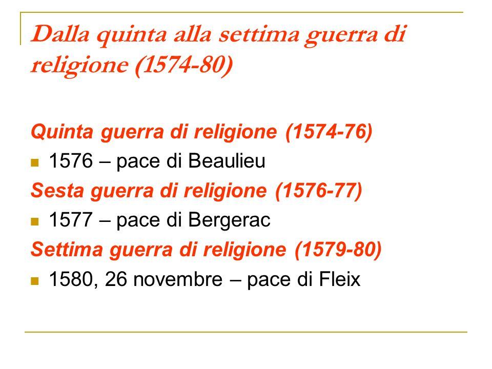 Dalla quinta alla settima guerra di religione (1574-80)