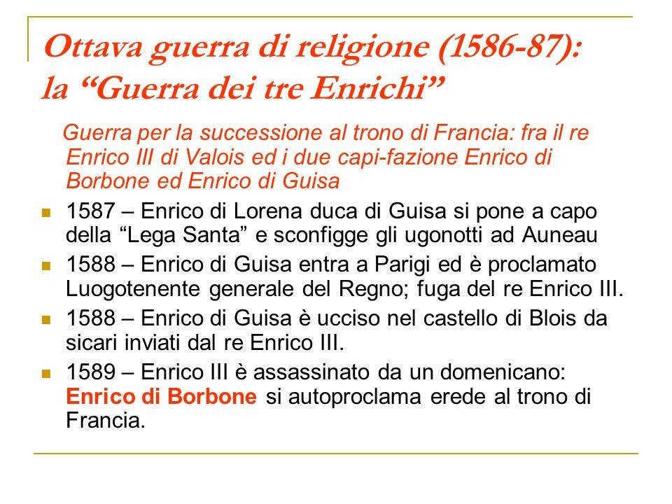 Ottava guerra di religione (1586-87): la Guerra dei tre Enrichi