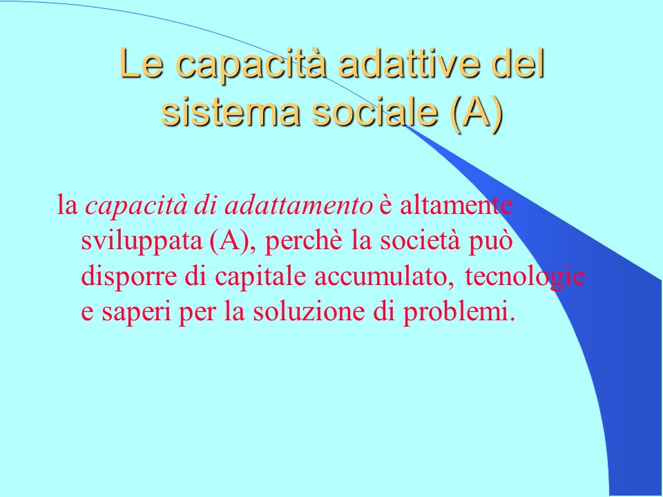 Le capacità adattive del sistema sociale (A)