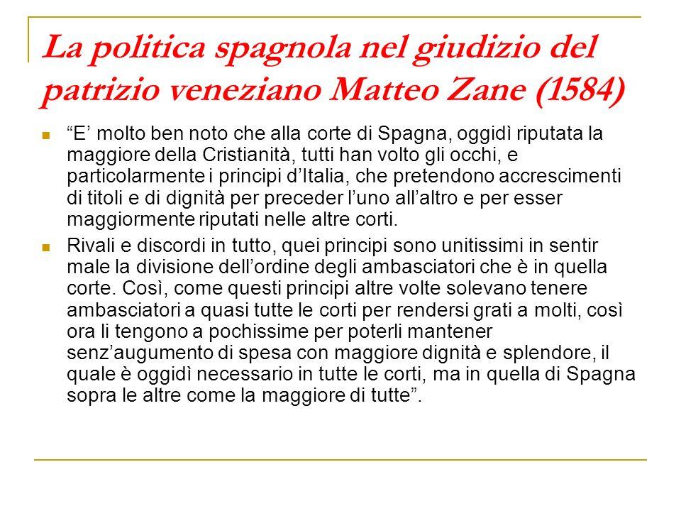 La politica spagnola nel giudizio del patrizio veneziano Matteo Zane (1584)