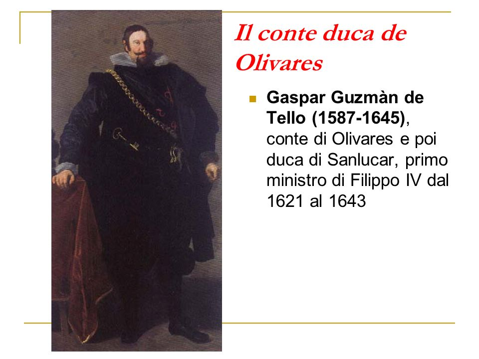 Il conte duca de Olivares