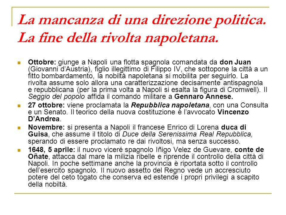 La mancanza di una direzione politica. La fine della rivolta napoletana.