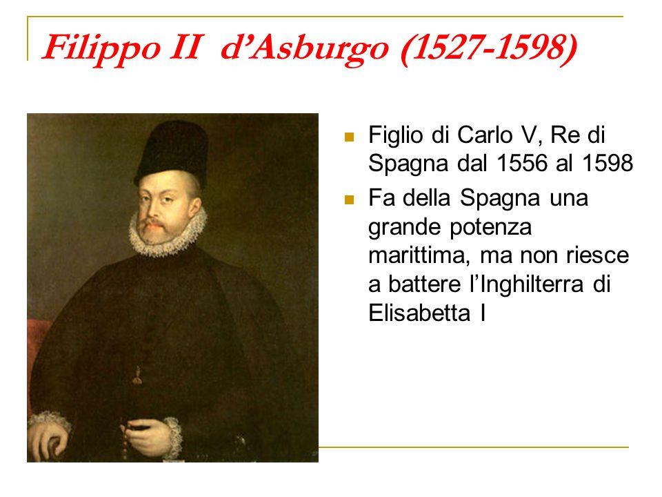 Filippo II d'Asburgo (1527-1598)