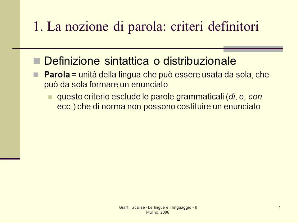 1. La nozione di parola: criteri definitori