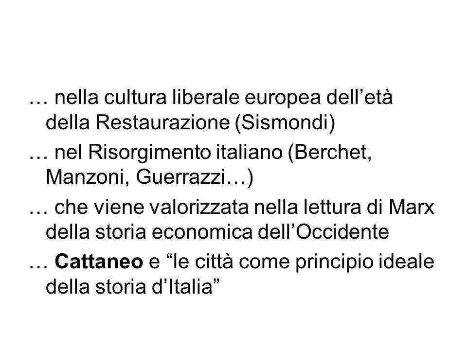 … nella cultura liberale europea dell'età della Restaurazione (Sismondi)