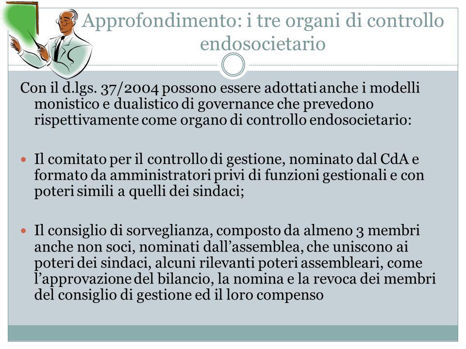 Approfondimento: i tre organi di controllo endosocietario