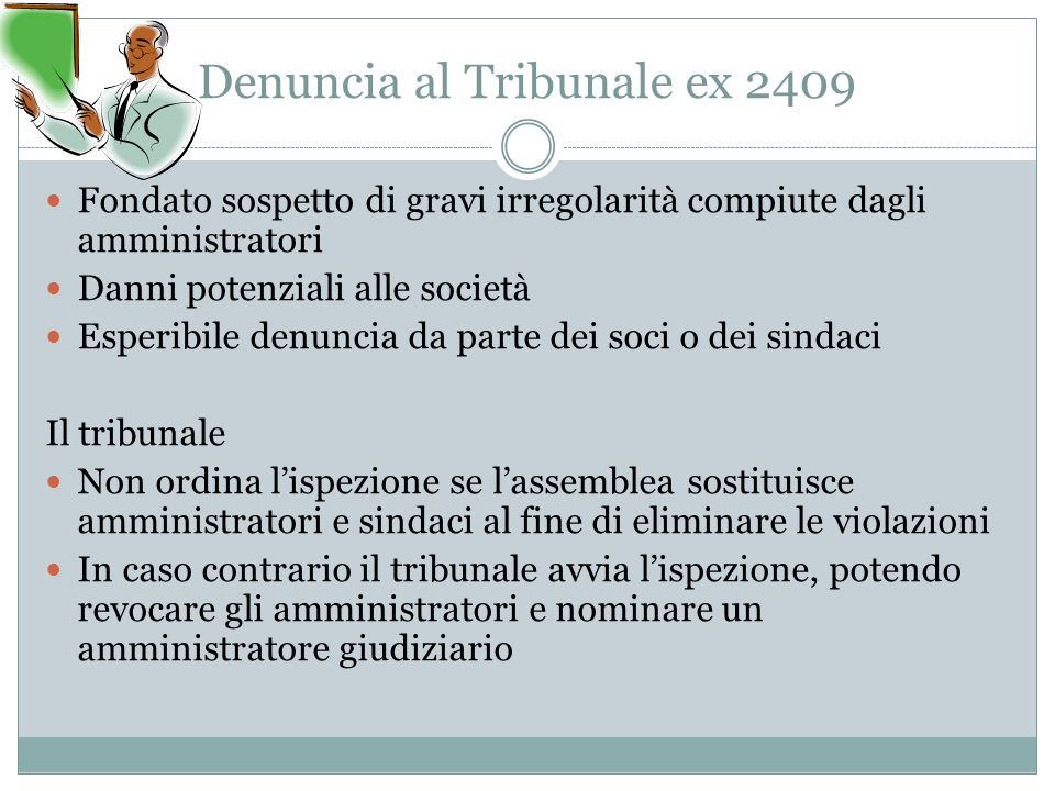 Denuncia al Tribunale ex 2409