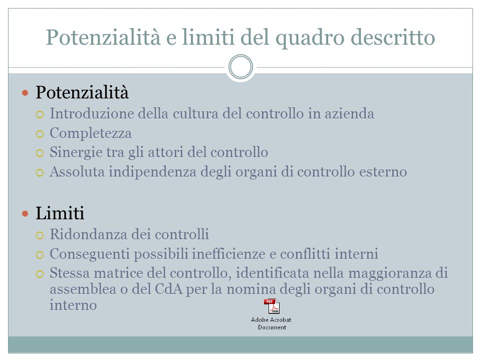 Potenzialità e limiti del quadro descritto