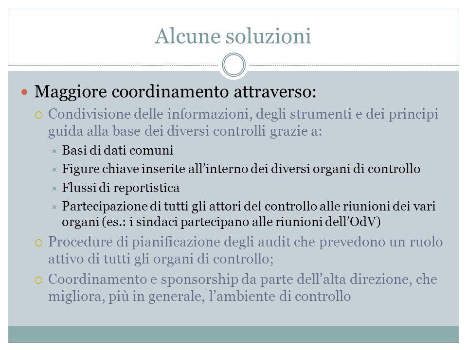 Alcune soluzioni Maggiore coordinamento attraverso: