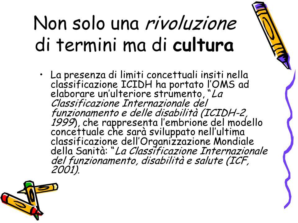 Non solo una rivoluzione di termini ma di cultura