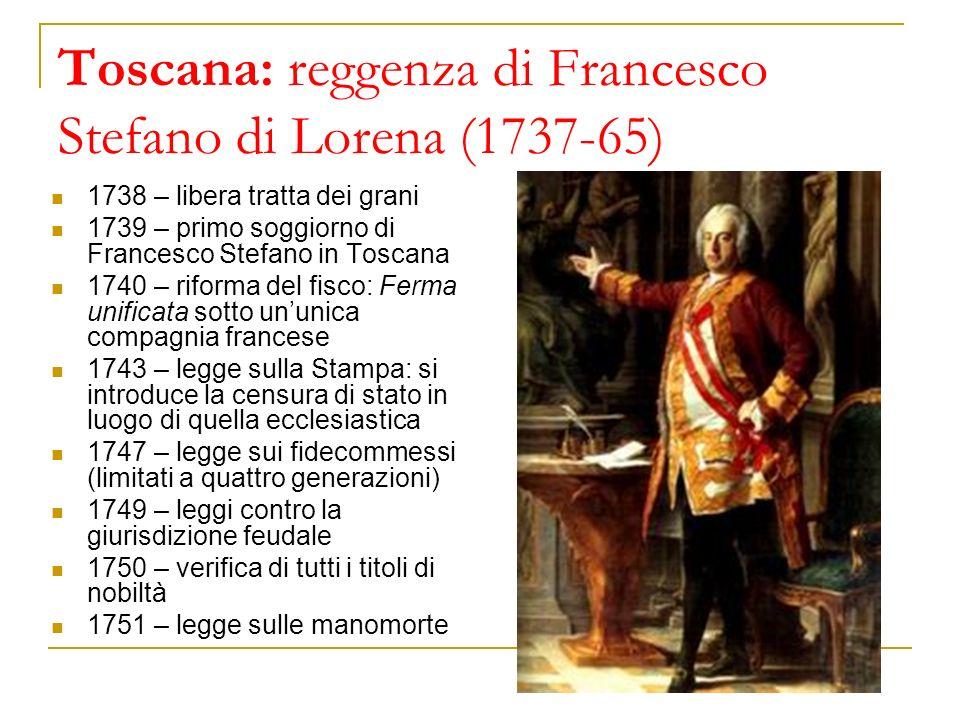 Toscana: reggenza di Francesco Stefano di Lorena (1737-65)
