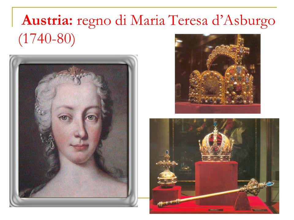Austria: regno di Maria Teresa d'Asburgo (1740-80)