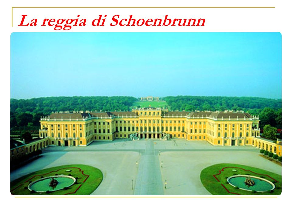 La reggia di Schoenbrunn