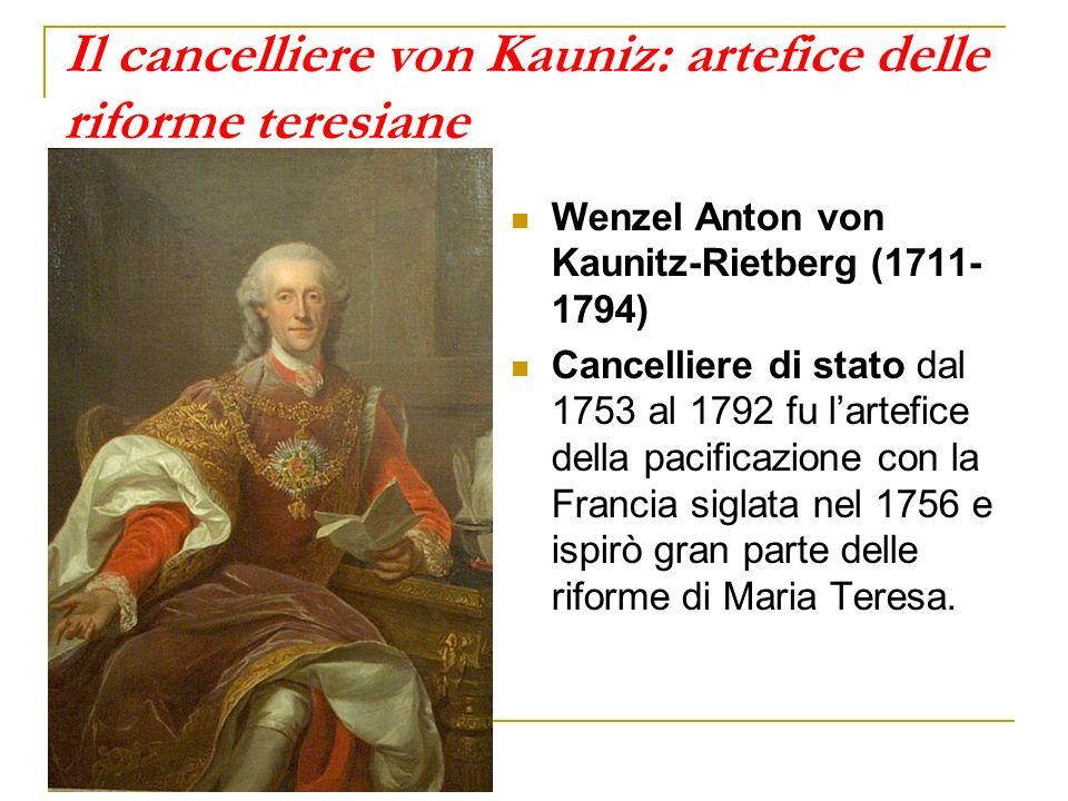 Il cancelliere von Kauniz: artefice delle riforme teresiane