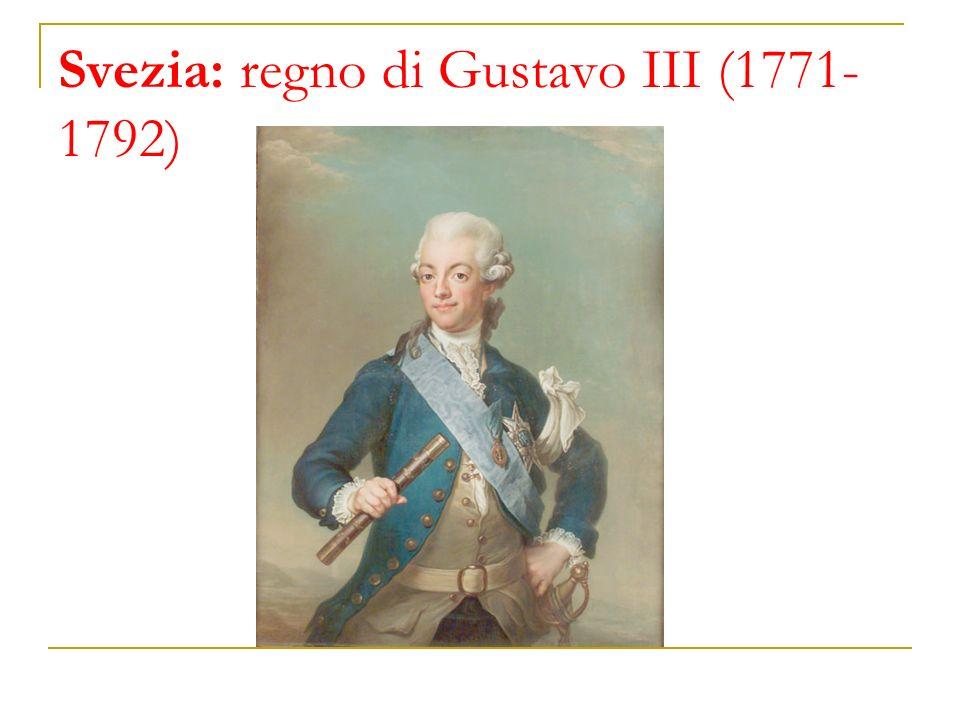 Svezia: regno di Gustavo III (1771-1792)