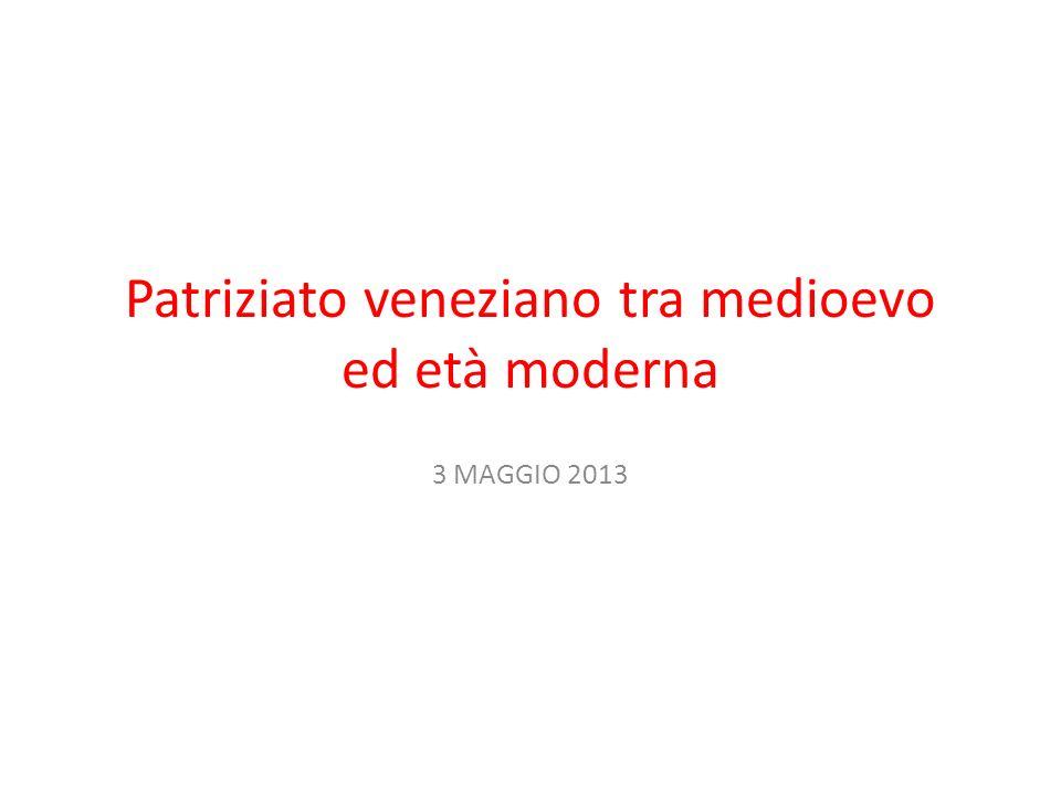Patriziato veneziano tra medioevo ed età moderna