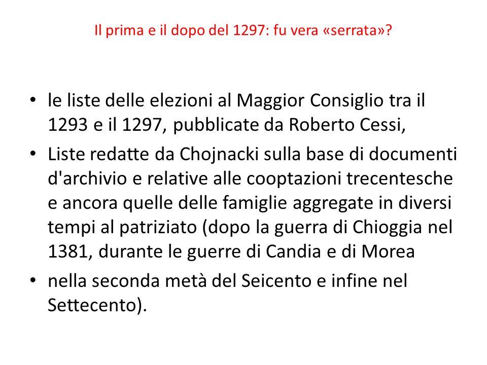 Il prima e il dopo del 1297: fu vera «serrata»